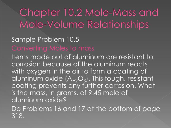 Chapter 10.2 Mole-Mass and Mole-Volume Relationships