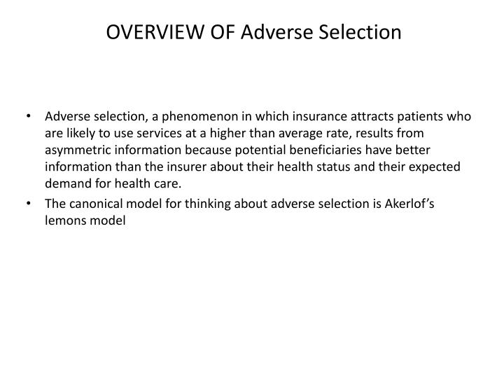 OVERVIEW OF Adverse Selection