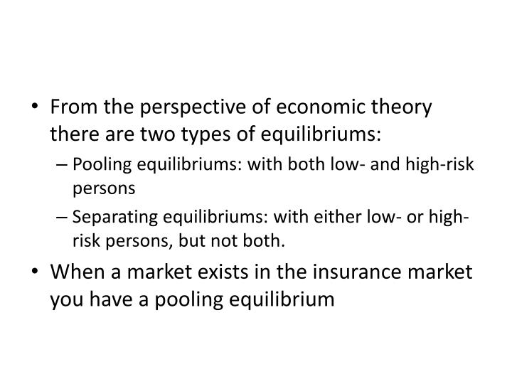 From the perspective of economic theory there are two types of equilibriums: