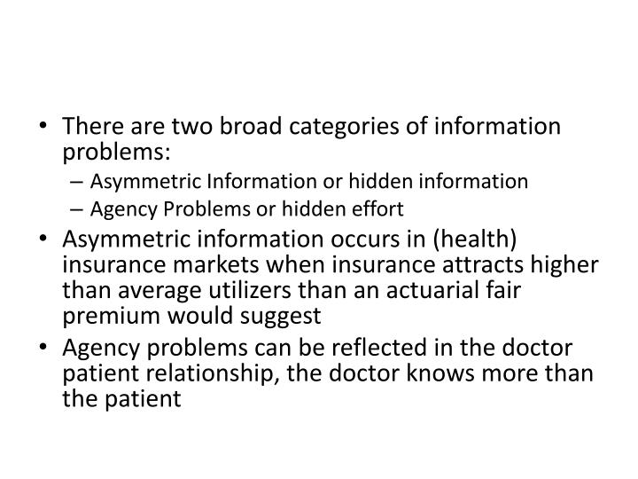 There are two broad categories of information problems: