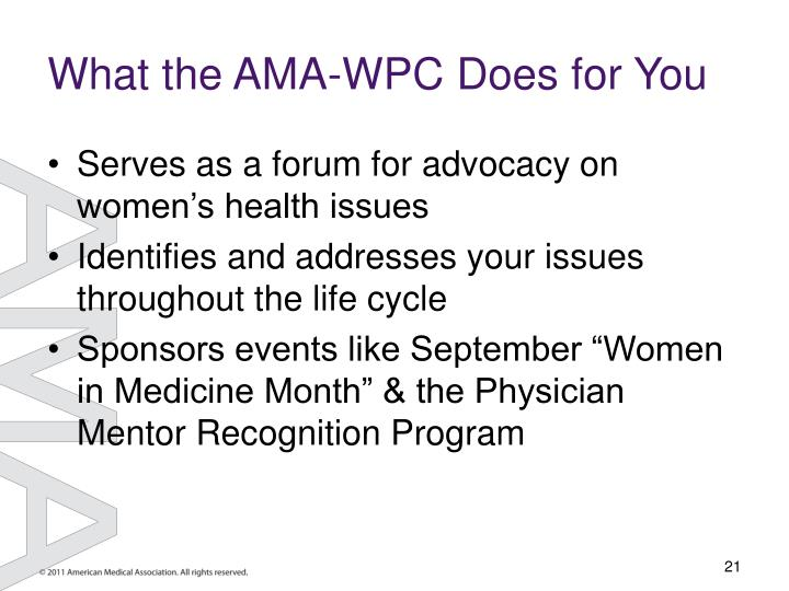 What the AMA-WPC Does for You