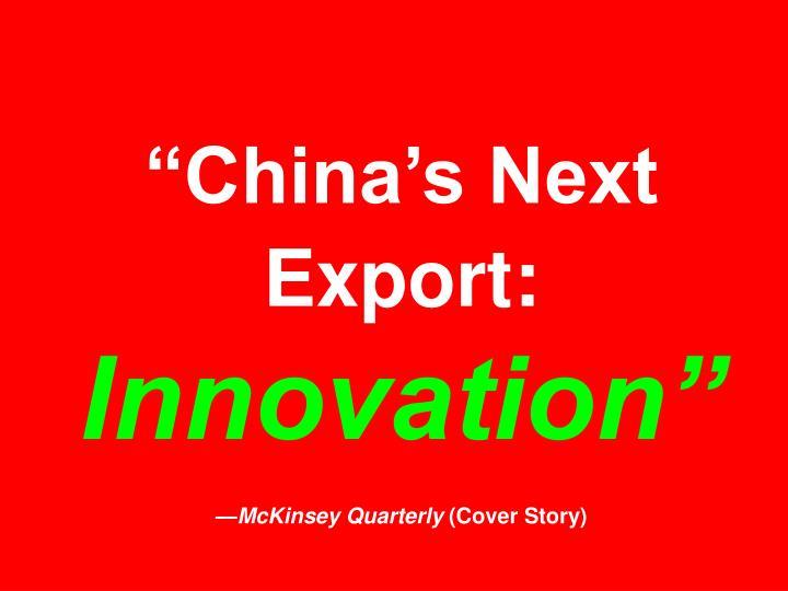 """""""China's Next Export:"""