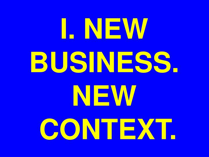 I. NEW BUSINESS. NEW