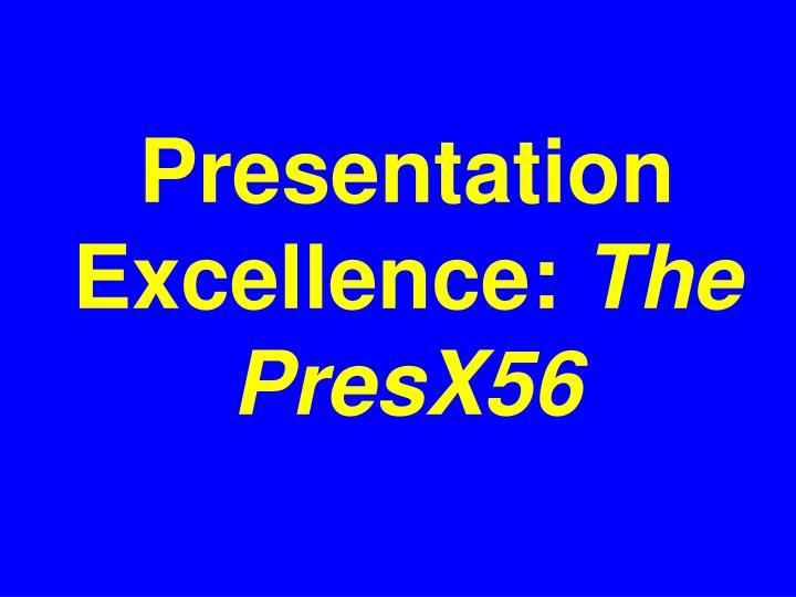 Presentation Excellence: