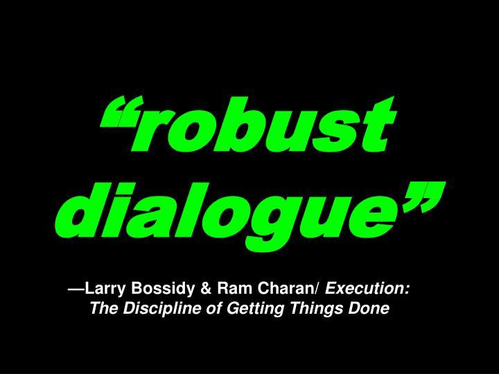 """robust dialogue"""