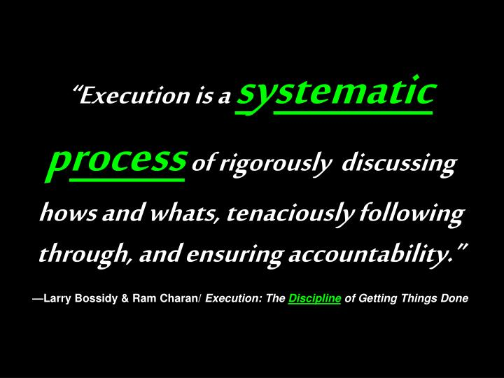 """""""Execution is a"""