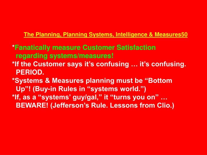 The Planning, Planning Systems, Intelligence & Measures50