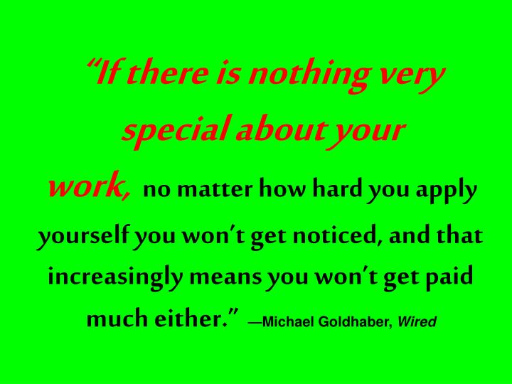 """""""If there is nothing very special about your"""