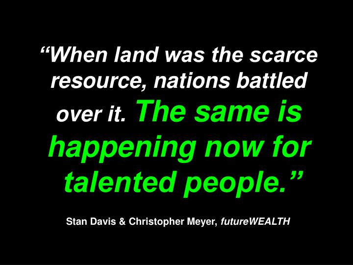 """""""When land was the scarce resource, nations battled"""