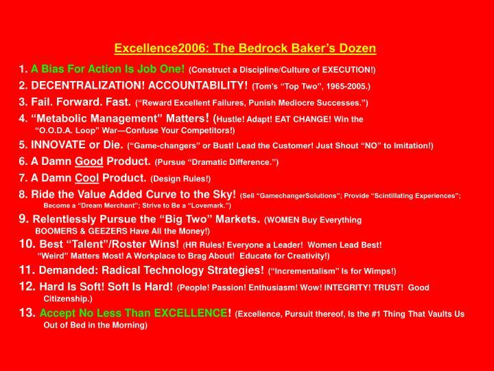 Excellence2006: The Bedrock Baker's Dozen
