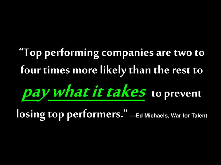 """""""Top performing companies are two to four times more likely than the rest to"""