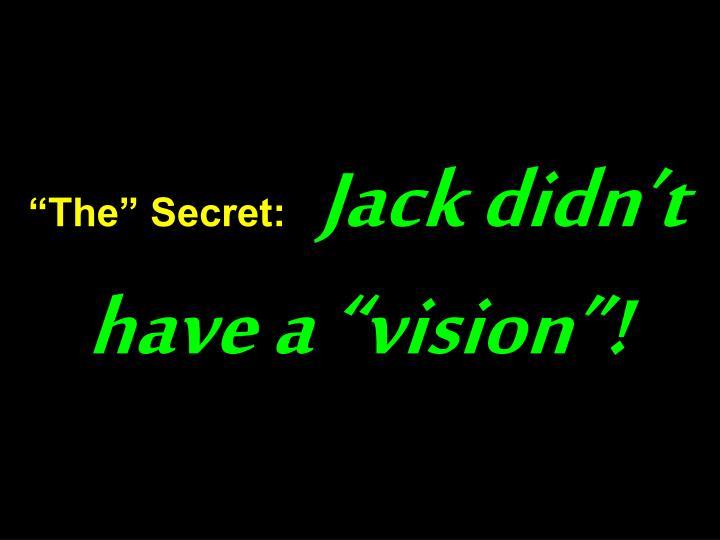 """The"" Secret:"