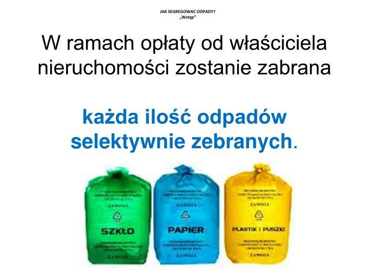 Jak segregowac odpady wst p1