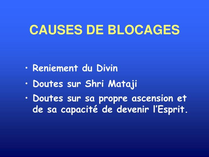 CAUSES DE BLOCAGES