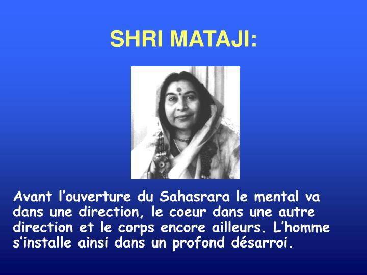 SHRI MATAJI: