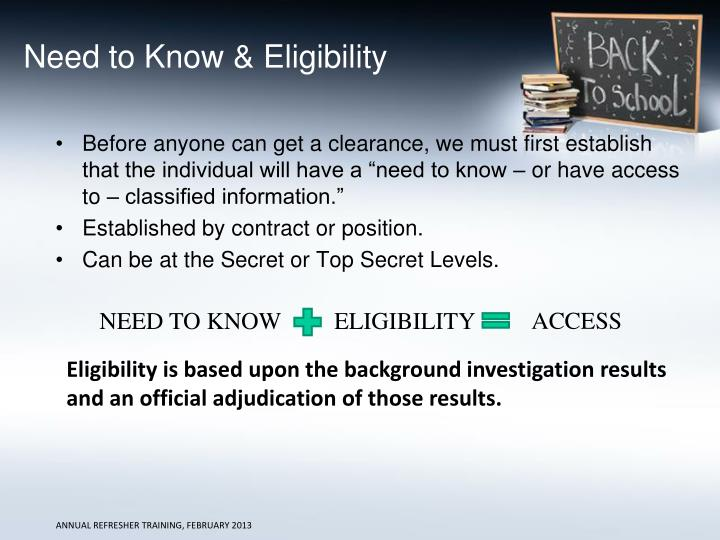 Need to Know & Eligibility