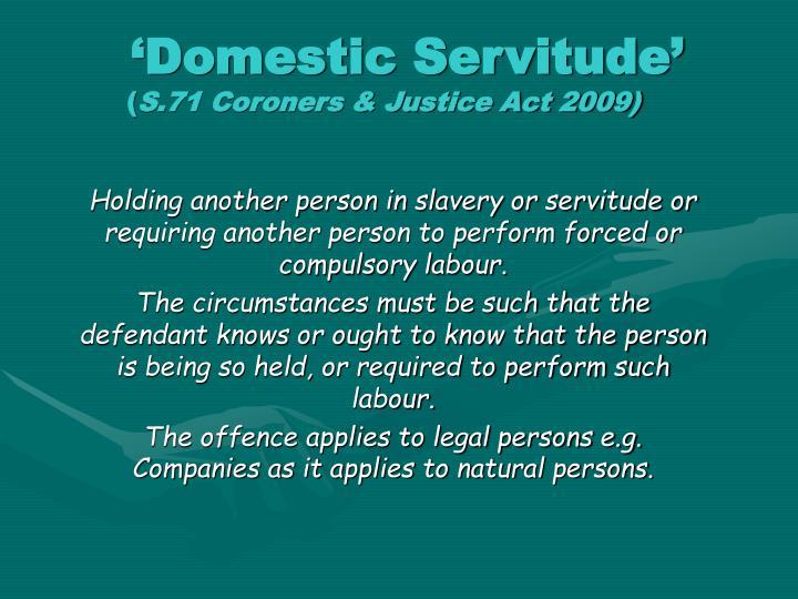 'Domestic Servitude'