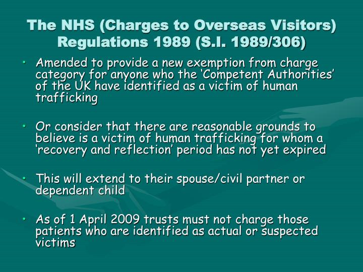 The NHS (Charges to Overseas Visitors) Regulations 1989 (S.I. 1989/306)