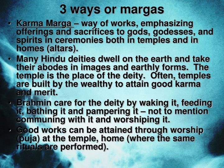 3 ways or margas
