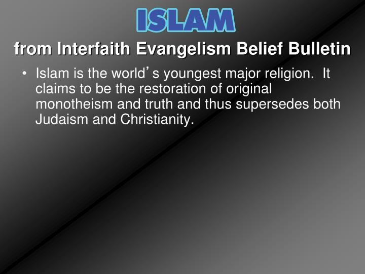 from Interfaith Evangelism Belief Bulletin
