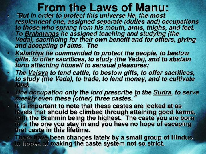 From the Laws of Manu: