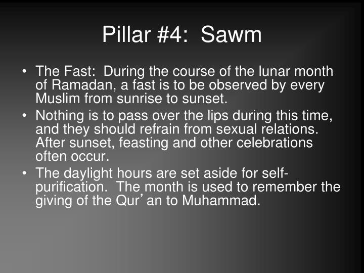 Pillar #4:  Sawm