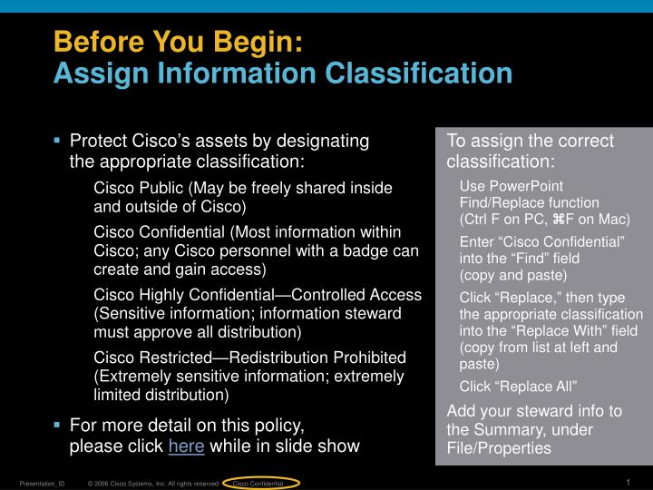 Before you begin assign information classification