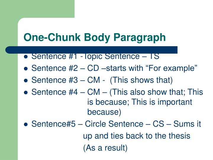 One-Chunk Body Paragraph