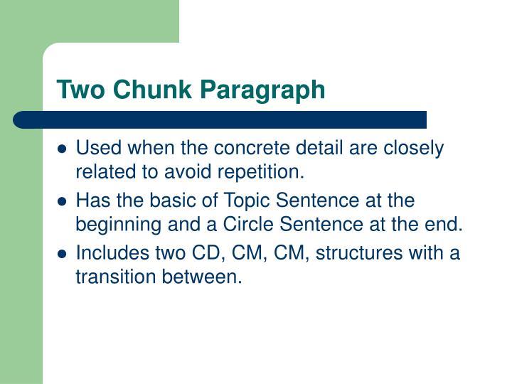 Two Chunk Paragraph