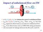impact of unbalanced flow on ew