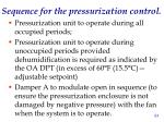 sequence for the pressurization control