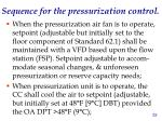 sequence for the pressurization control1