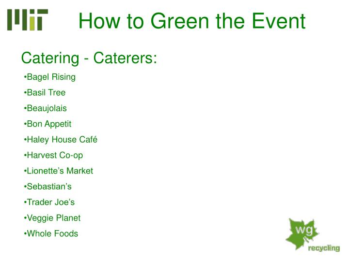 Catering - Caterers: