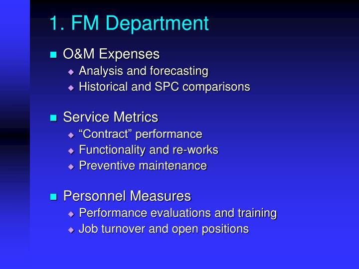 1. FM Department