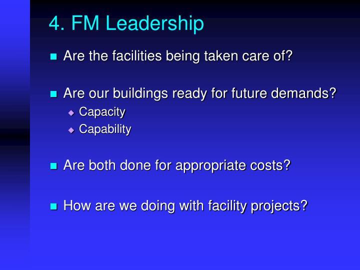 4. FM Leadership