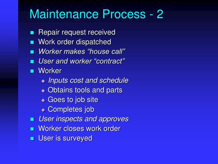 Maintenance Process - 2
