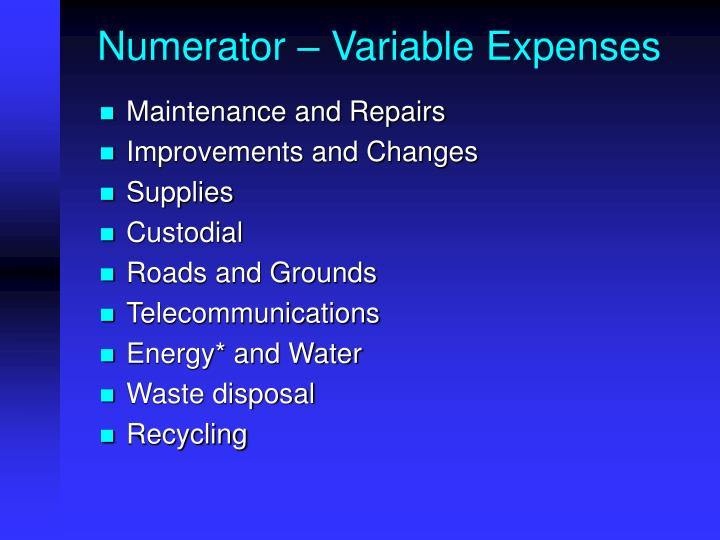 Numerator – Variable Expenses