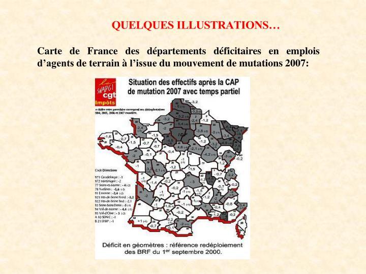 Carte de France des départements déficitaires en emplois d'agents de terrain à l'issue du mouvement de mutations 2007: