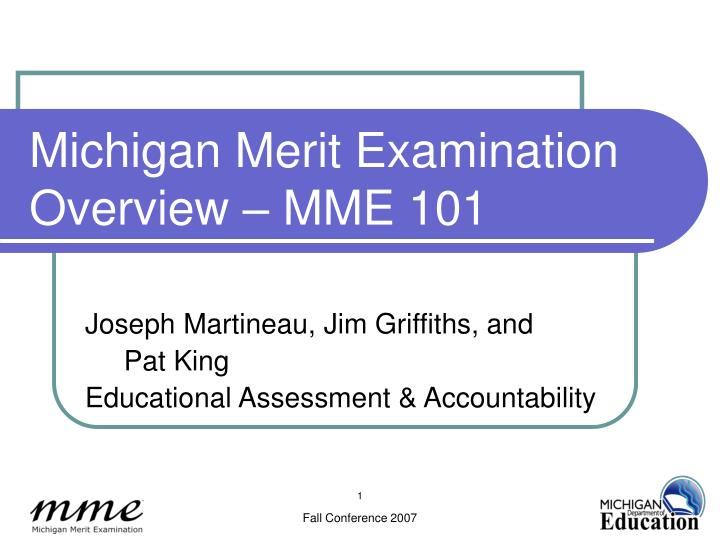 michigan merit examination overview mme 101 n.