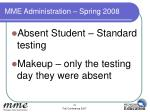 mme administration spring 20082