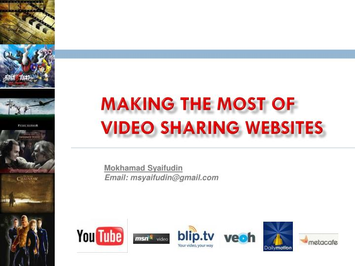 making the most of video sharing websites n.