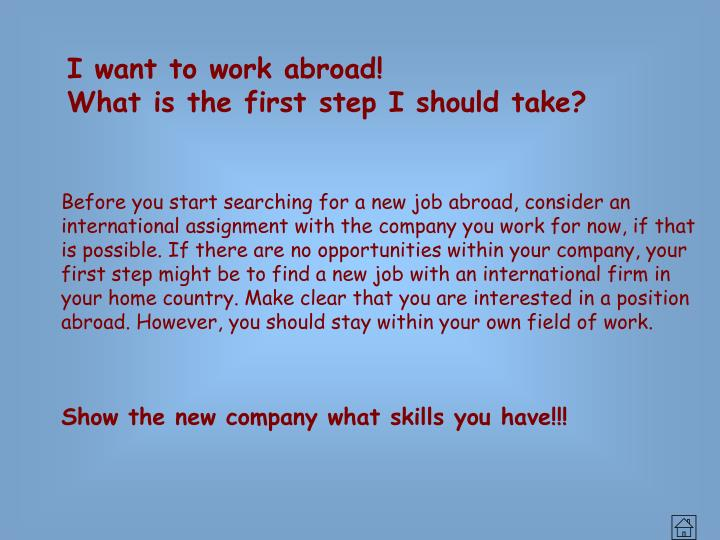 I want to work abroad!