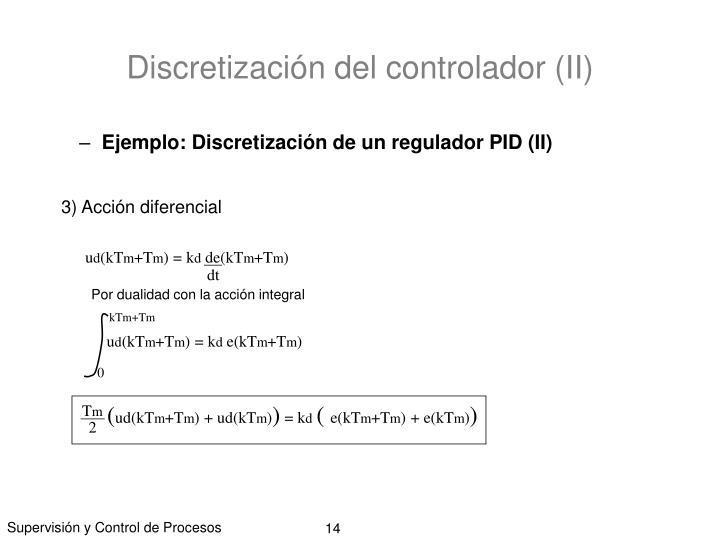 Discretización del controlador (II)