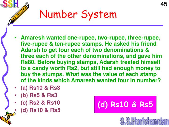 Amaresh wanted one-rupee, two-rupee, three-rupee, five-rupee & ten-rupee stamps. He asked his friend Adarsh to get four each of two denominations & three each of the other denominations, and gave him Rs80. Before buying stamps, Adarsh treated himself to a candy worth Rs2, but still had enough money to buy the stumps. What was the value of each stamp of the kinds which Amaresh wanted four in number?