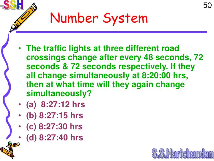 The traffic lights at three different road crossings change after every 48 seconds, 72 seconds & 72 seconds respectively. If they all change simultaneously at 8:20:00 hrs, then at what time will they again change simultaneously?