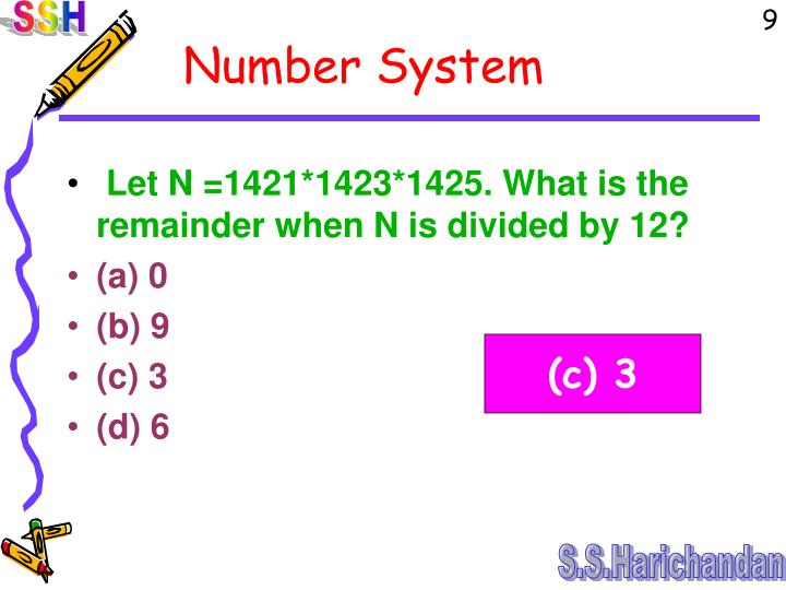 Let N =1421*1423*1425. What is the remainder when N is divided by 12?