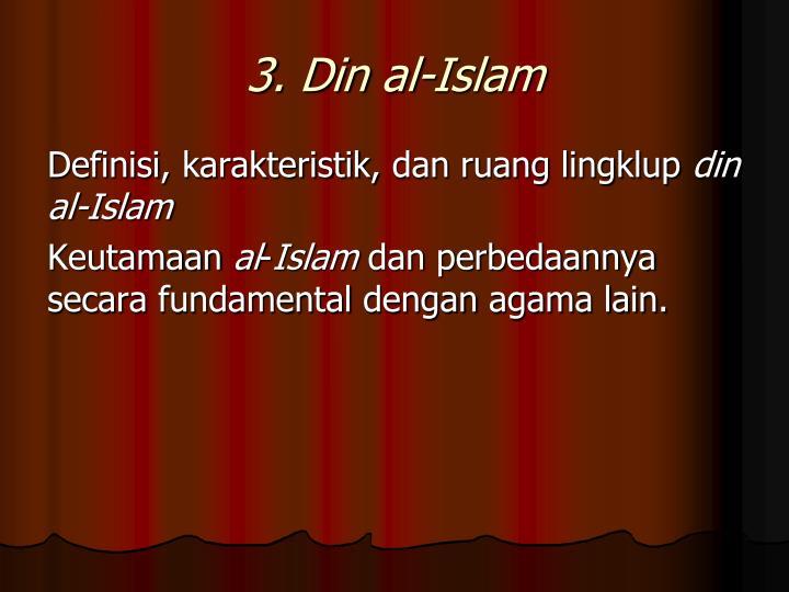 3. Din