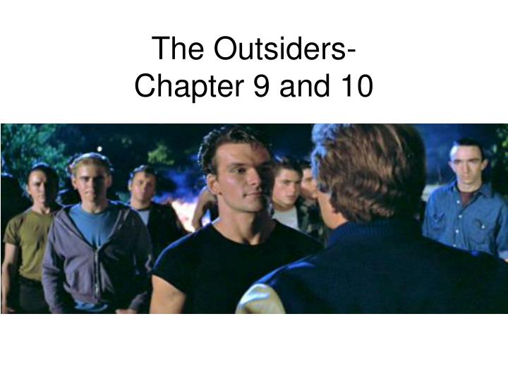 the outsiders chapter 9 and 10 n.