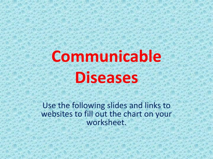 PPT - Communicable Diseases PowerPoint Presentation - ID:5547035