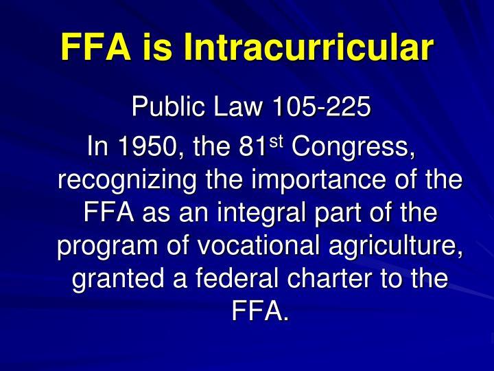 Ffa is intracurricular